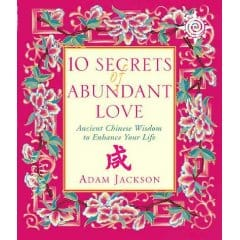 The Ten Secrets of Abundant Love