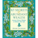 The Ten Secrets of Abundant Wealth