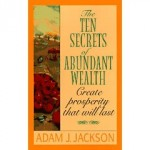 The Ten Secrets of Abundant Wealth (USA)